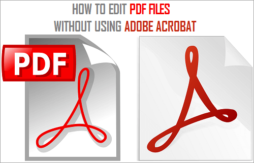 Edit PDF Files Without Using Adobe Acrobat