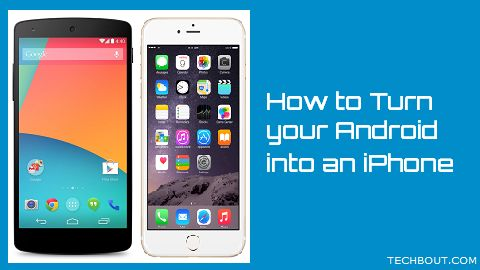 turn android into iphone how to turn android phone into ios like device 2995
