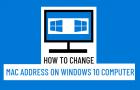 Change MAC Address On Windows 10 Computer