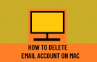 Delete Email Account on Mac