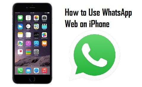 How to Use WhatsApp Web With iPhone