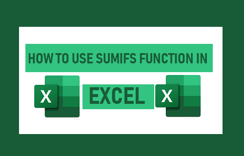 Use Excel SUMIFS Function