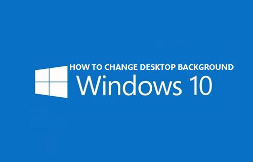 Change Desktop Background Image in Windows 10