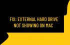 External Hard Drive Not Showing on Mac