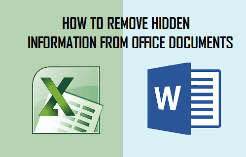 How to Remove Hidden Information From Office Documents
