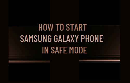 Start Samsung Galaxy Phone in Safe Mode