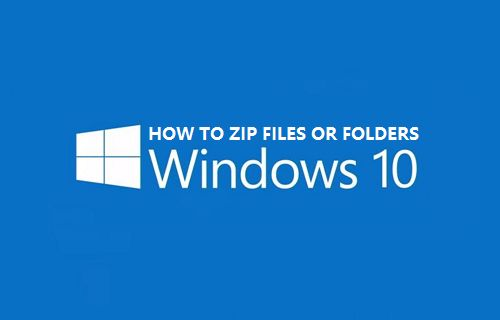 How to Zip Files in Windows 10