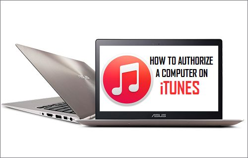 How to Authorize Windows or Mac Computer On iTunes