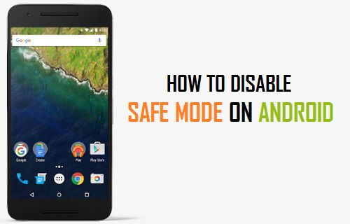 How to Disable Safe Mode on Android Phone or Tablet