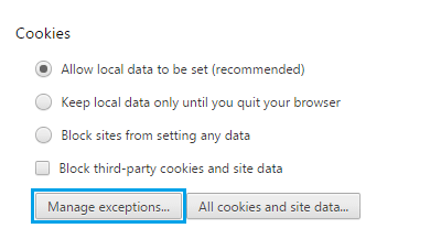 Manage Exceptions For Cookies On Chrome