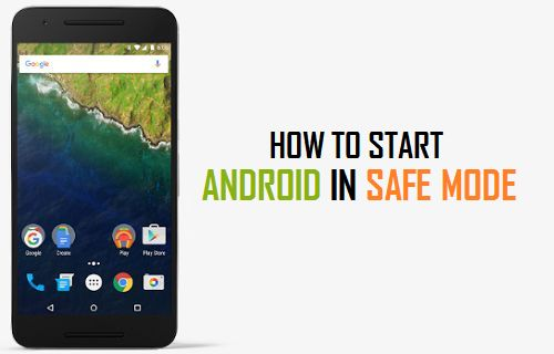 Start Android Phone or Tablet in Safe Mode