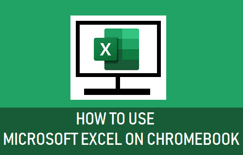 Use Microsoft Excel on Chromebook