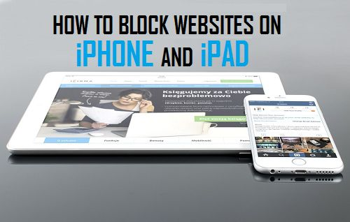 How to Block Websites On Your iPhone and iPad