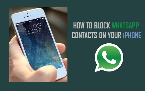 how to block a contact iphone how to block whatsapp contacts on iphone 4648