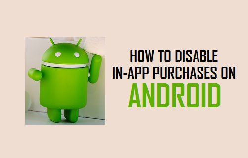 Disable In-App Purchases on Android