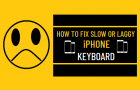 Fix Slow or Laggy iPhone Keyboard