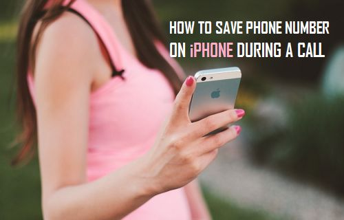 Save Phone Number on iPhone During A Call