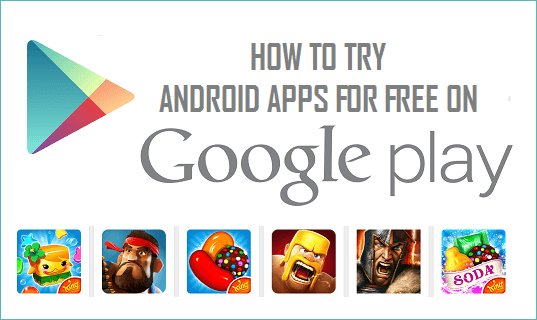 Try Paid Android Apps For Free On Google Play