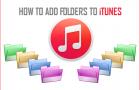 Add Folders to iTunes