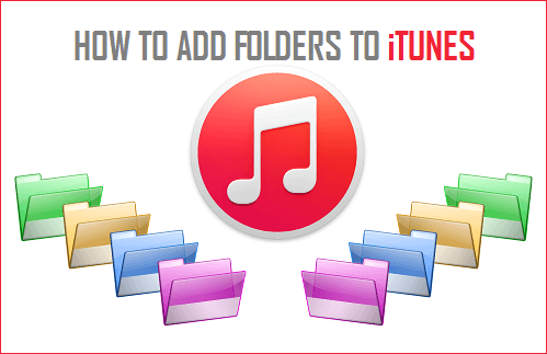 Add Folders to iTunes