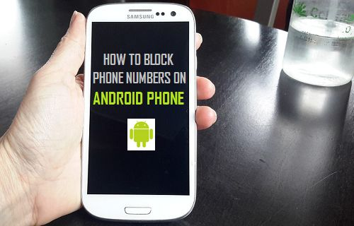 Block Phone Numbers on Android Phone