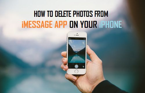 How to Delete Photos From iMessage App on Your iPhone