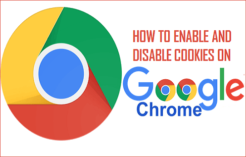 Enable and Disable Cookies on Chrome