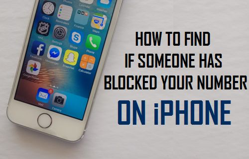 if you block someone on iphone how to find if someone has blocked your number on iphone 4608