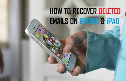 Recover Deleted Emails On iPhone and iPad