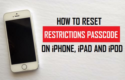 Reset Restrictions Passcode on iPhone, iPad & iPod