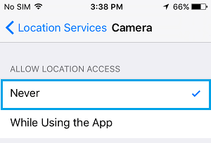 Never Allow Camera App to Access Location on iPhone
