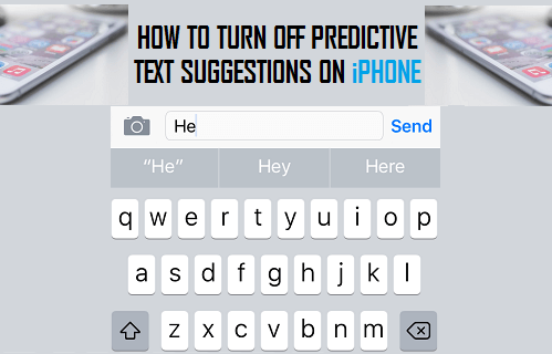 How to Turn Off Predictive Text Suggestions on iPhone