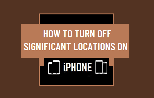 Turn Off Significant Locations on iPhone
