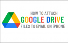 Attach Google Drive Files to Email On iPhone