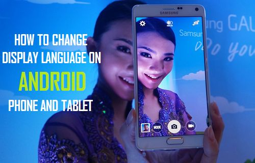 Change Display Language on Android Phone or Tablet
