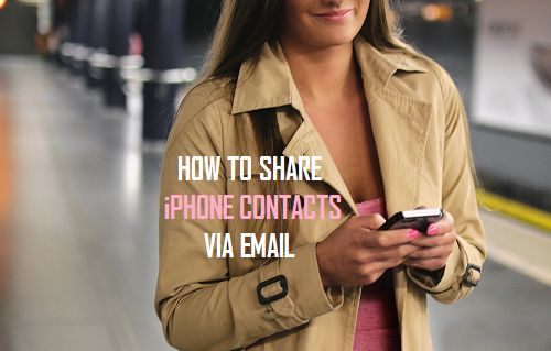 How to Share iPhone Contacts Via Email