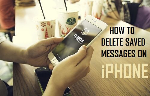 Delete Saved Messages on iPhone