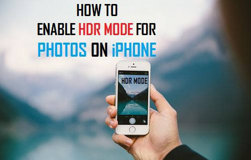 Enable HDR Mode for Photos on iPhone