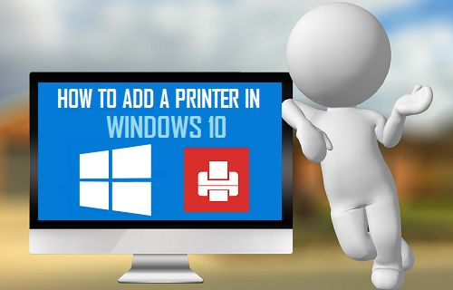 How to Add Printers in Windows 10