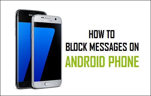 Block Text Messages On Android Phone
