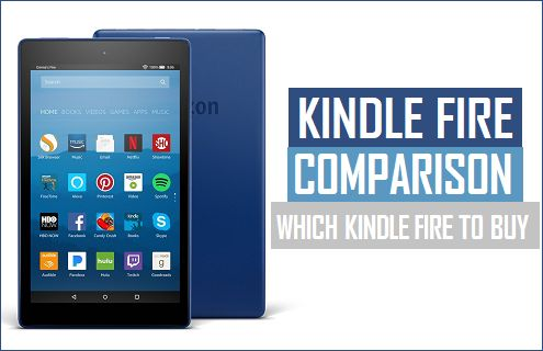 Amazon Fire Tablet Comparison | Which Kindle Tablet to Buy