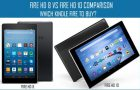 Kindle Fire HD 8 Vs Fire HD 10 Comparison