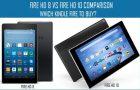 Kindle Fire HD 8 Vs Fire HD 10 Comparison