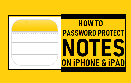 Password Protect Notes On iPhone or iPad