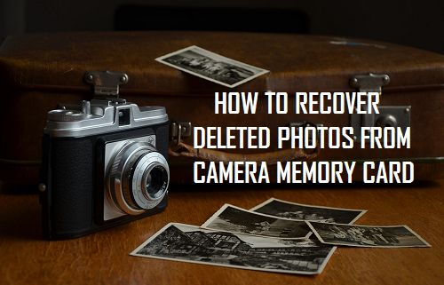 Recover Deleted Photos From Camera Memory Card