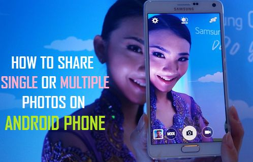 Share Single Or Multiple Photos On Android Phone