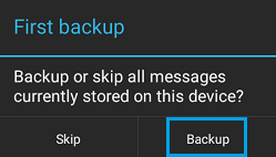 First Backup Screen in SMS Backup+ App