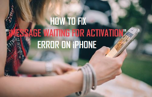 Fix iMessage Waiting for Activation Error on iPhone