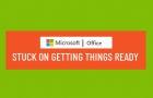 Microsoft Office Stuck on Getting Things Ready