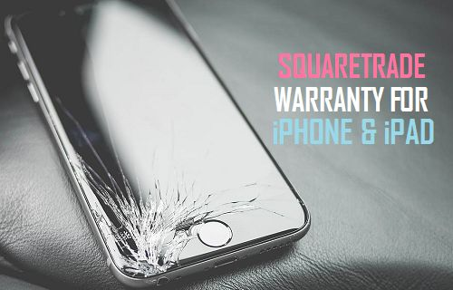 SquareTrade Warranty For iPhone and iPad
